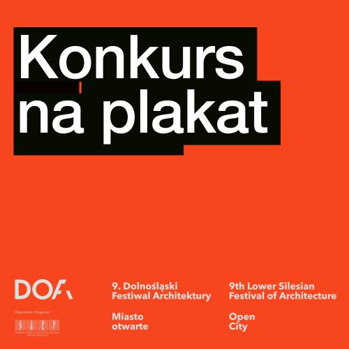 Konkurs Na Plakat Dolnośląskiego Festiwalu Architektury Dofa